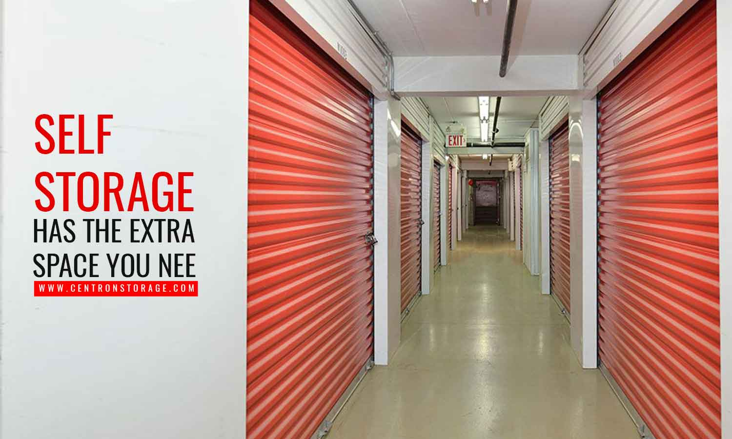 Self Storage has the extra space you need