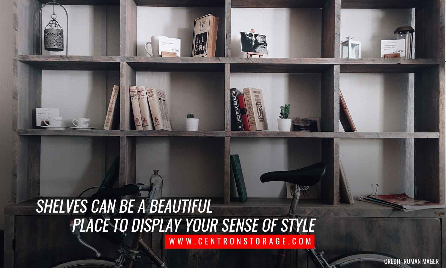 Shelves can be a beautiful place to display your sense of style