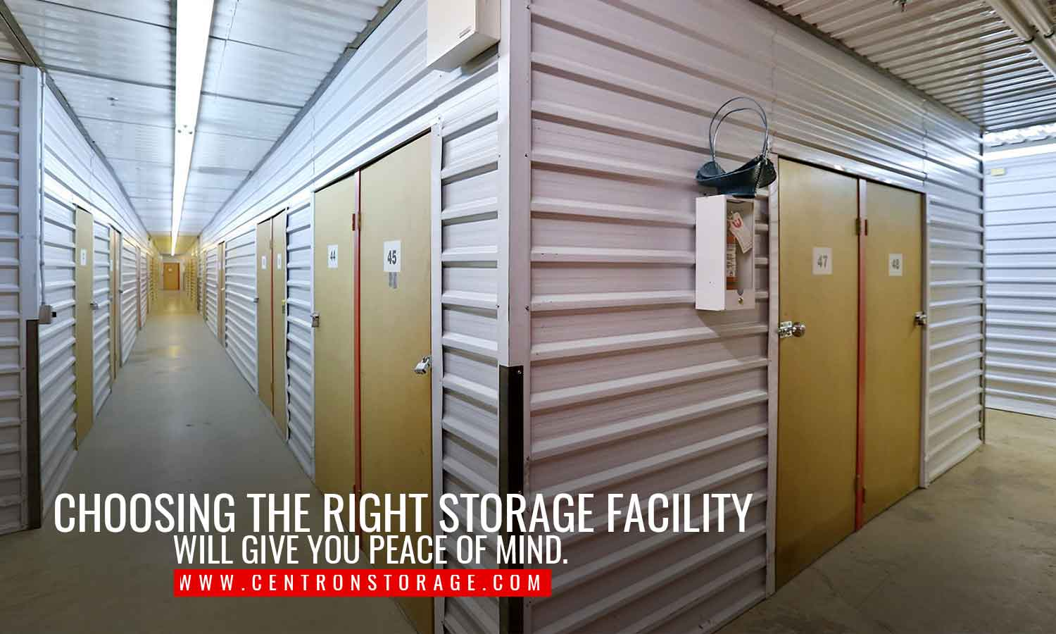 Choosing the right storage facility will give you peace of mind.