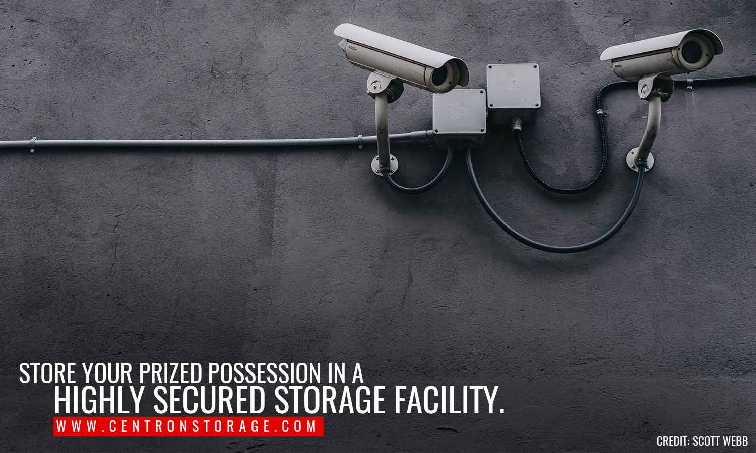 Store your prized possession in a highly secured storage facility.