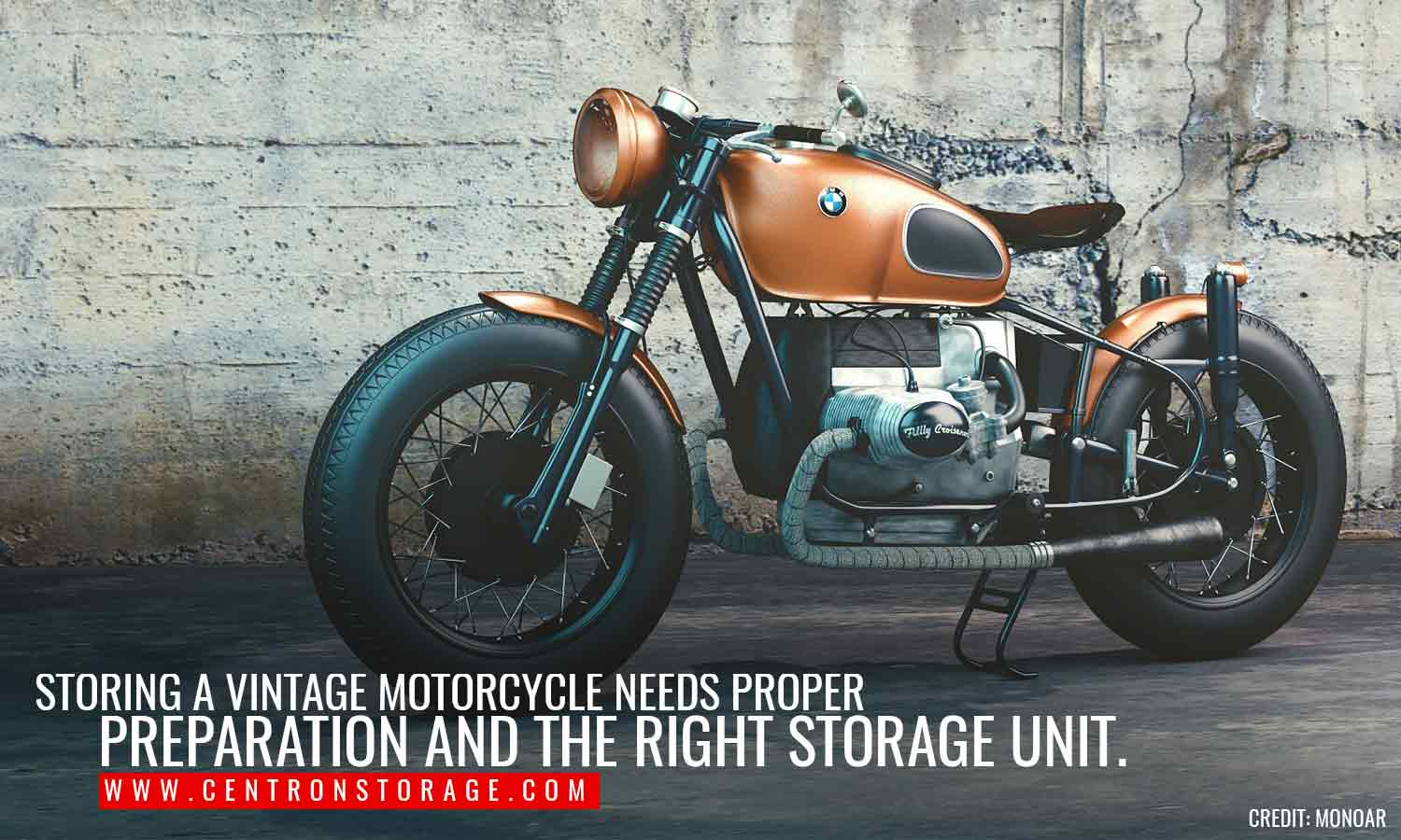 Storing a vintage motorcycle needs proper preparation and the right storage unit.