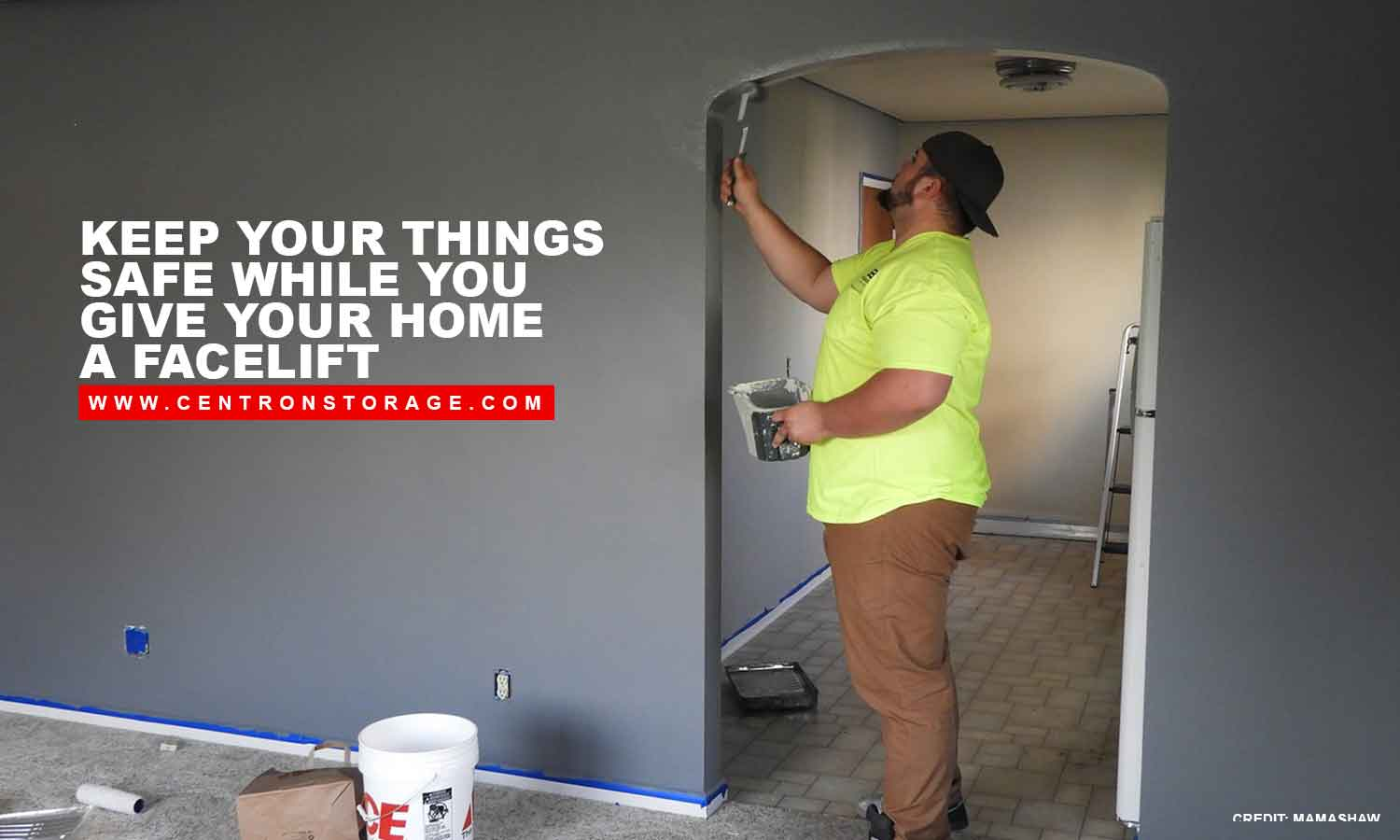 Keep your things safe while you give your home a facelift