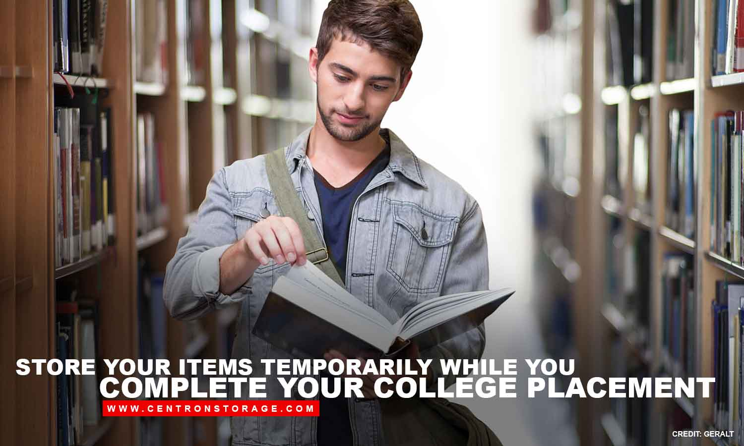 Store your items temporarily while you complete your college placement