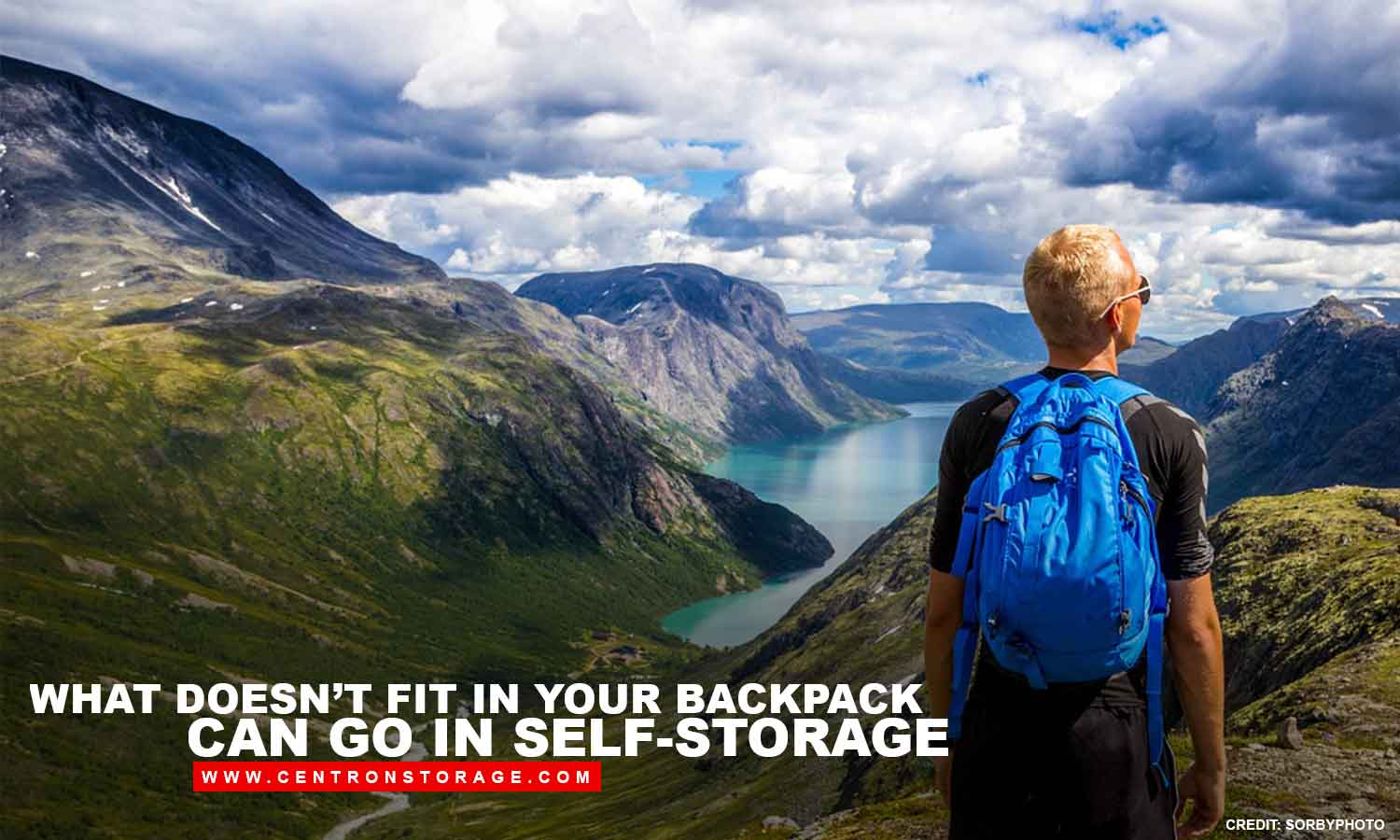 What doesn't fit in your backpack can go in self-storage