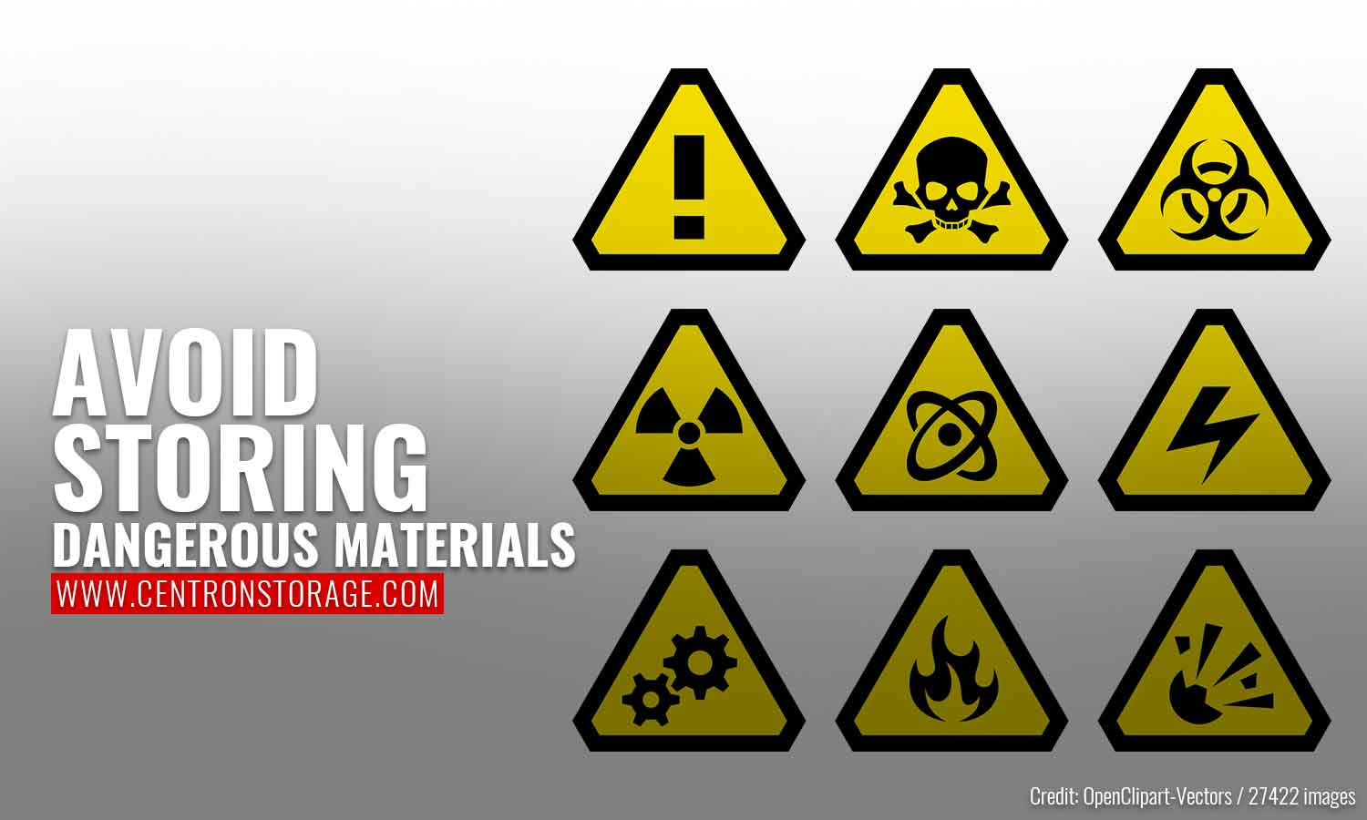 Avoid storing dangerous materials