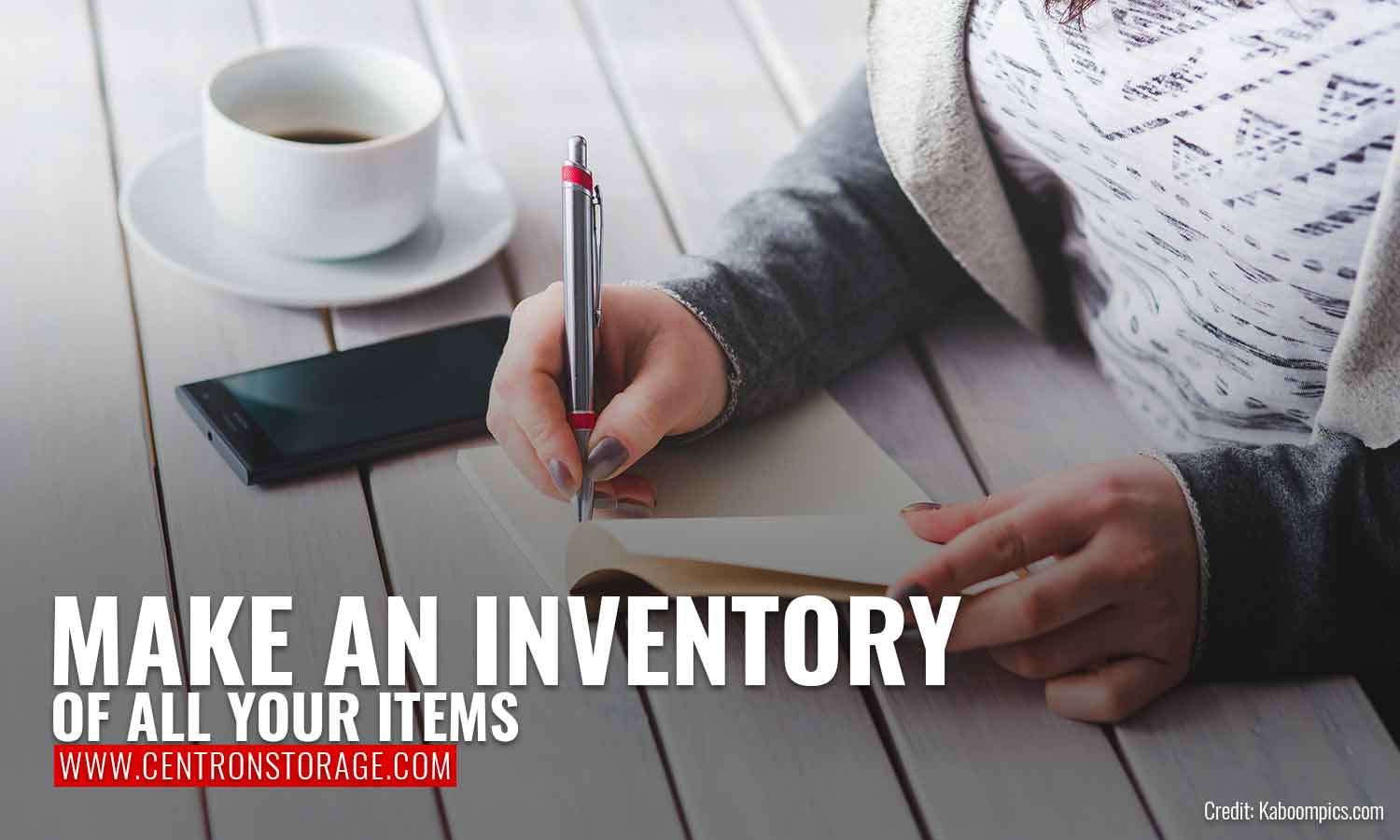 Make an inventory of all your items