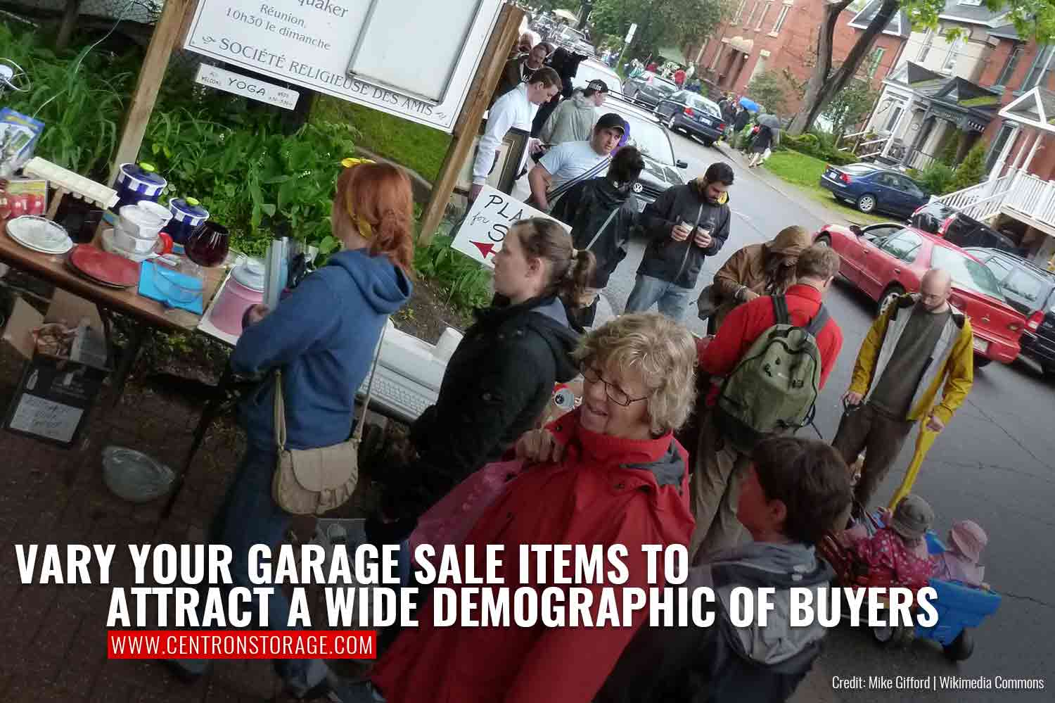 Vary your garage sale items to attract a wide demographic of buyers