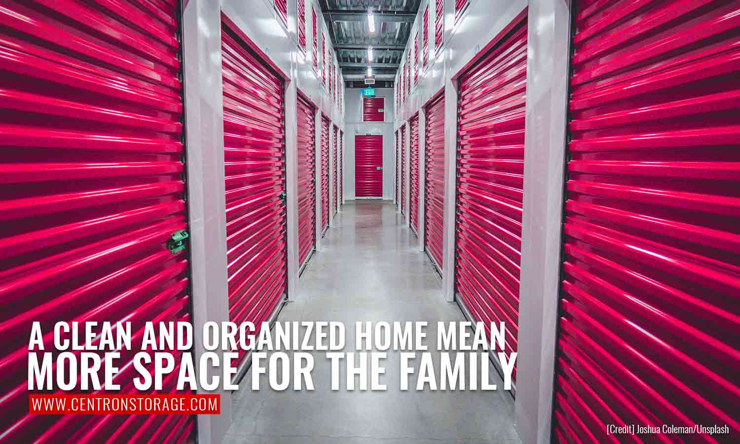 A clean and organized home means more space for the family