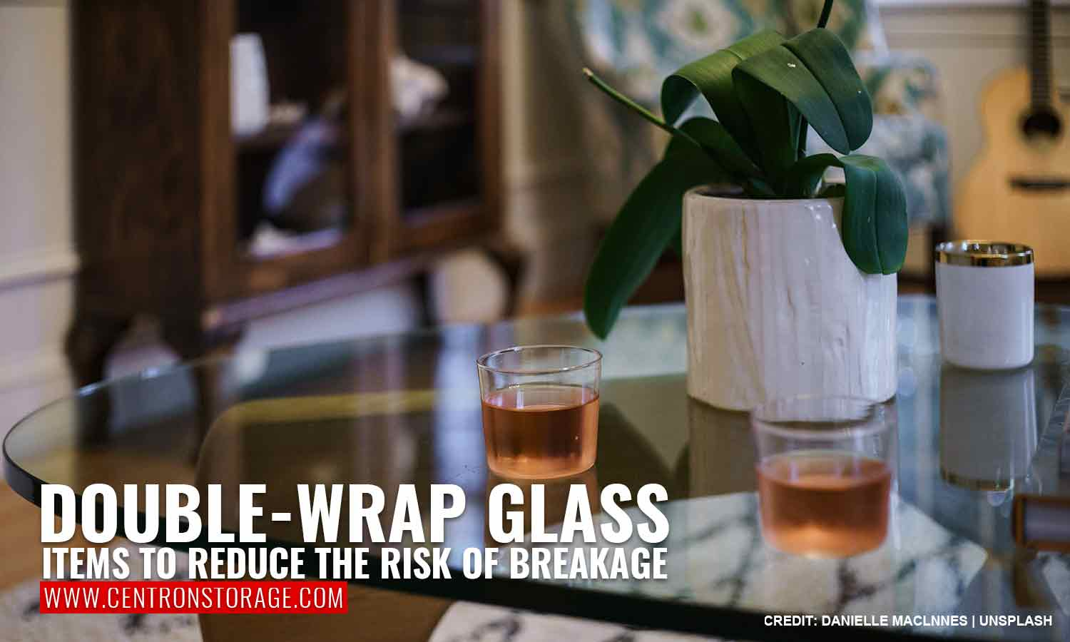 Double-wrap glass items to reduce the risk of breakage