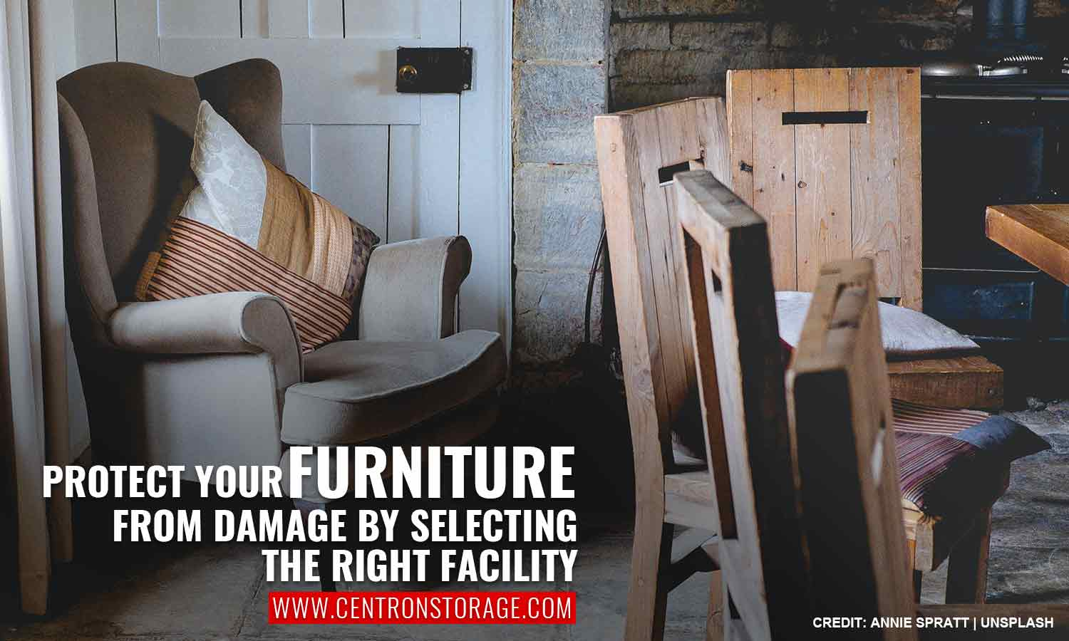 Protect your furniture from damage by selecting the right facility