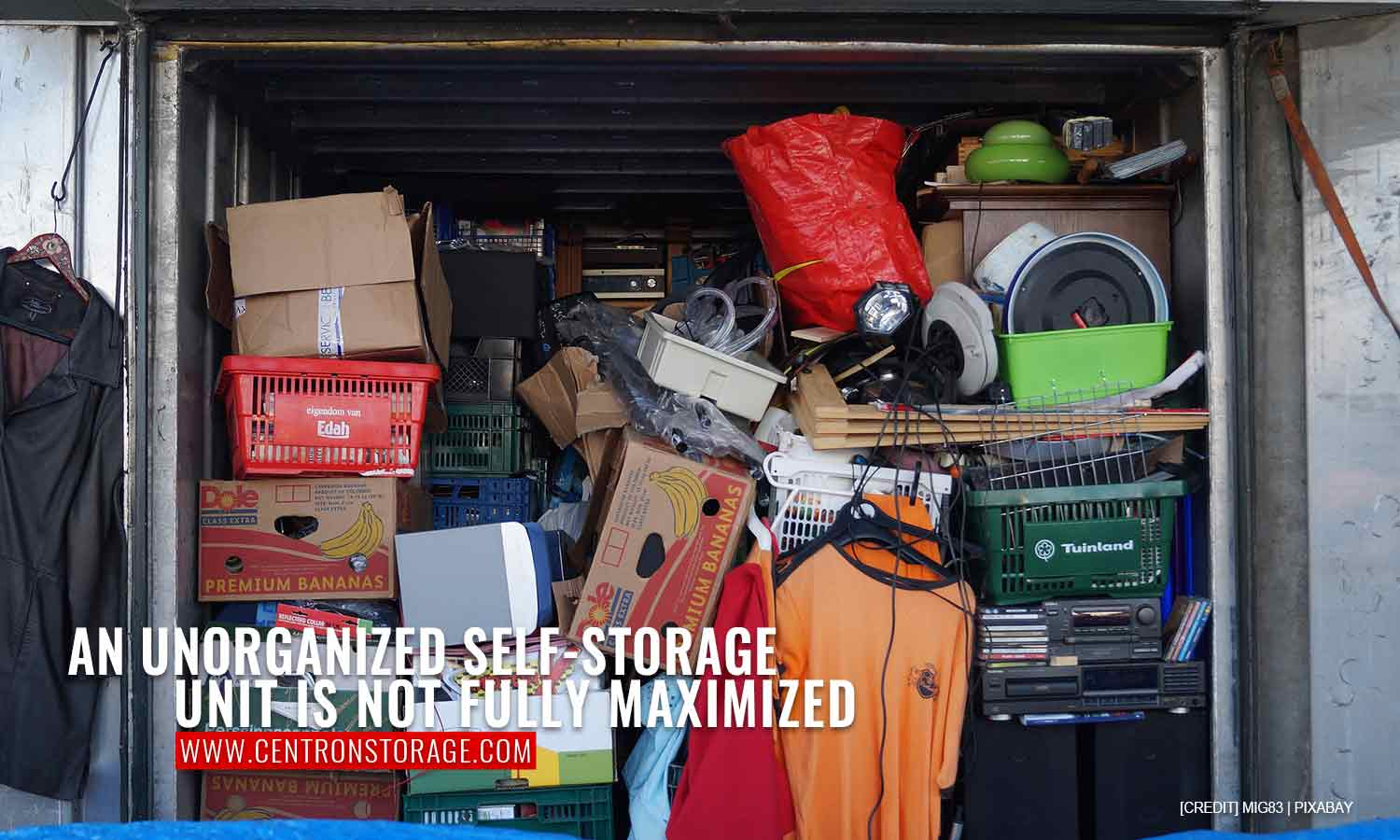 An unorganized self-storage unit is not fully maximized