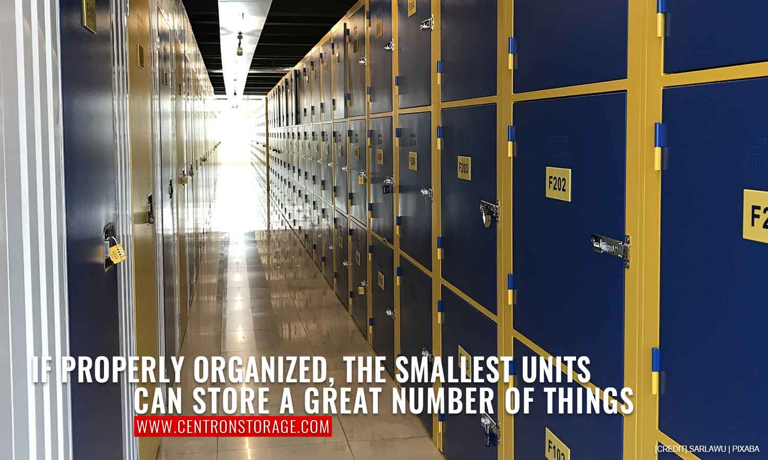 If properly organized, the smallest units can store a great number of things