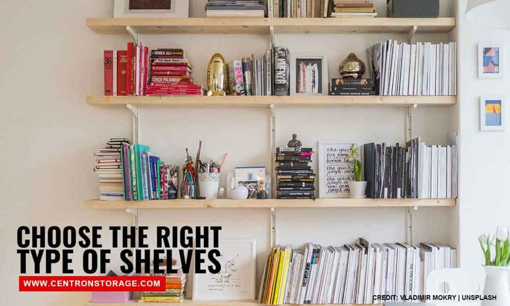 Choose the right type of shelves