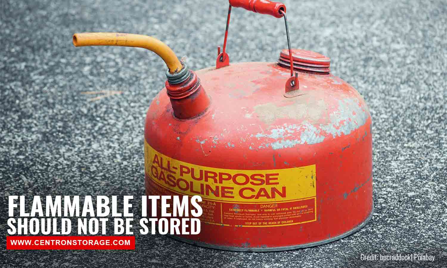 Flammable items should not be stored