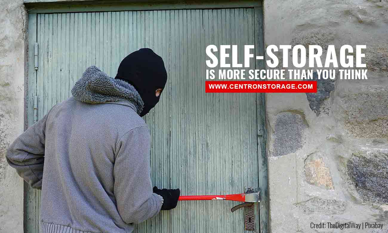 Self-storage is more secure than you think