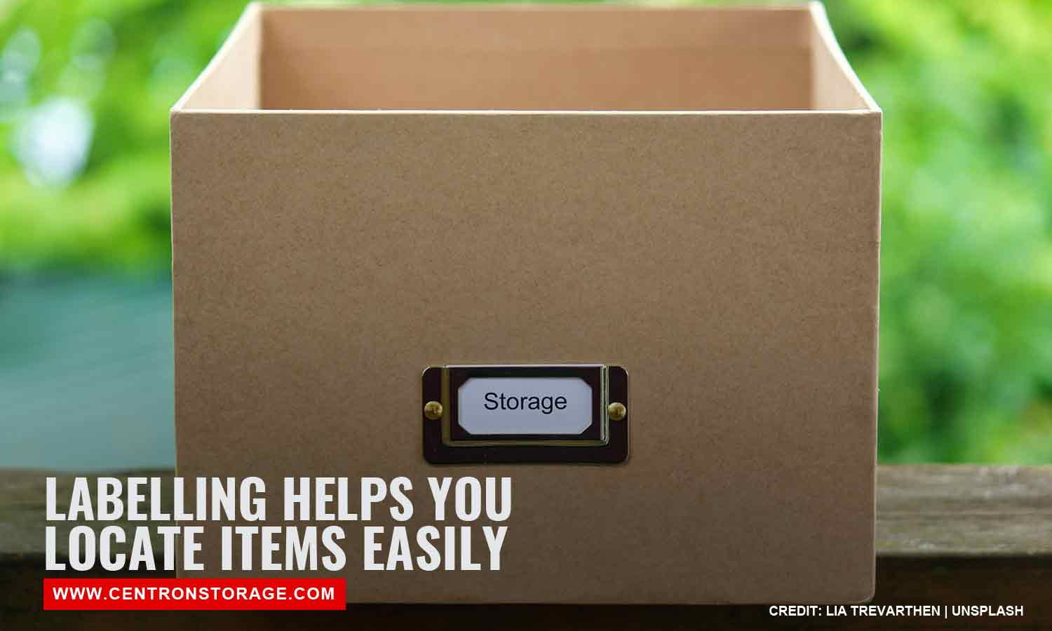 Labelling helps you locate items easily