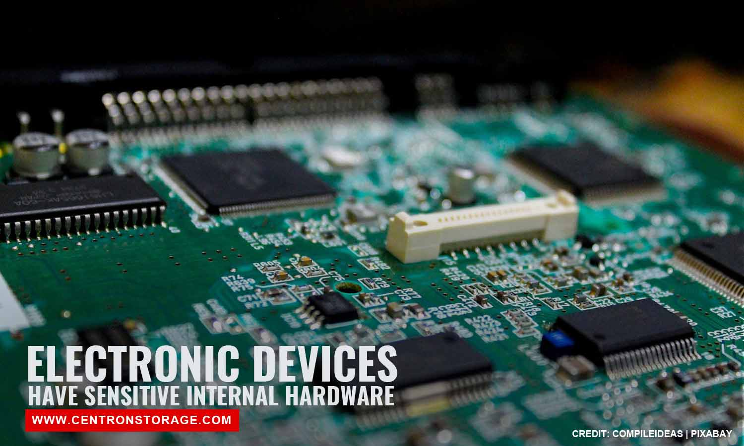Electronic devices have sensitive internal hardware