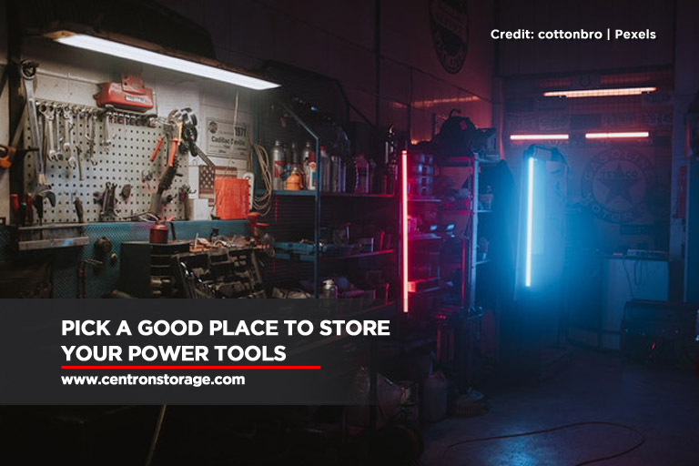 Pick a good place to store your power tools