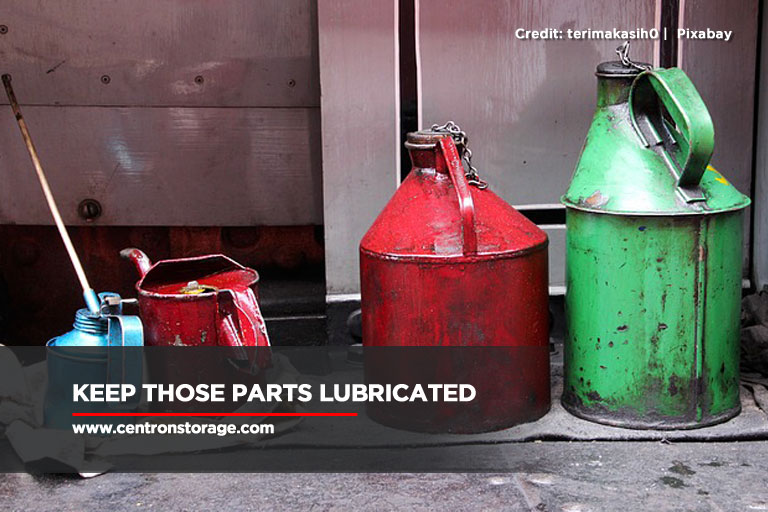 Keep those parts lubricated