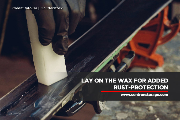 Lay on the wax for added rust-protection