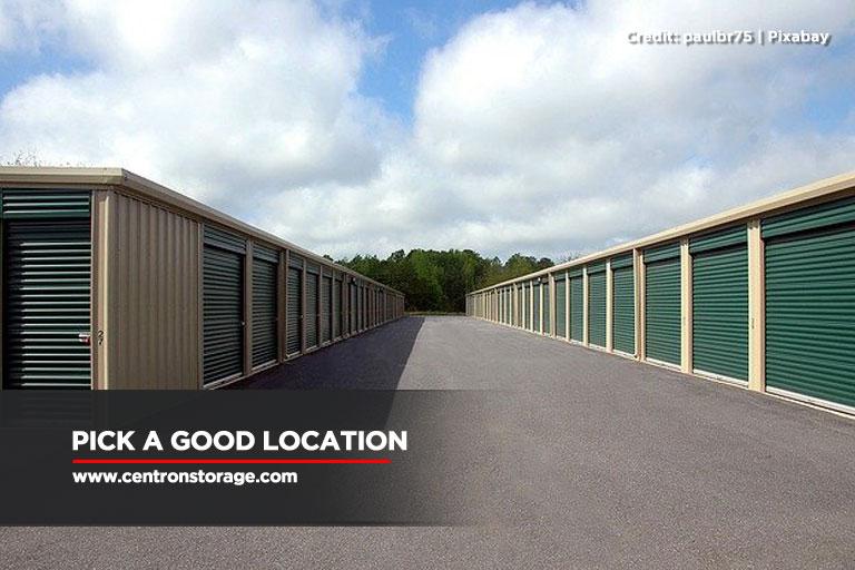 Pick a good location