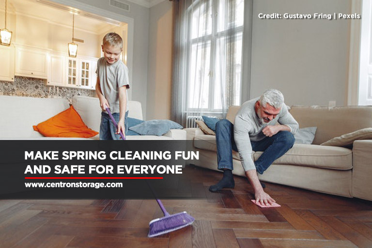 Make spring cleaning fun and safe for everyone