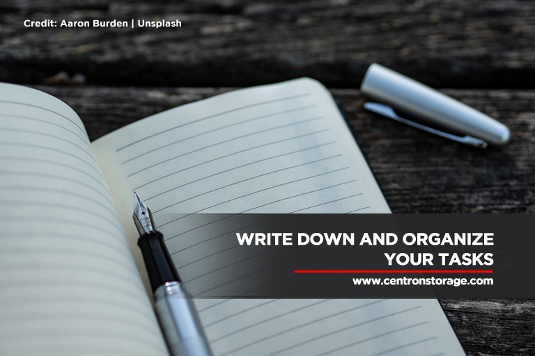 Write down and organize your tasks
