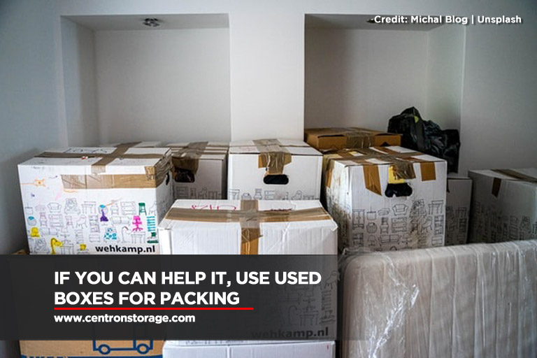 If you can help it, use used boxes for packing