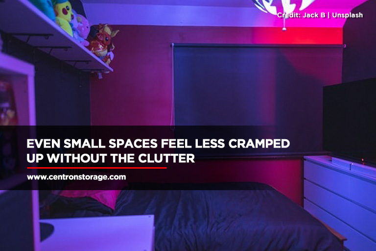 Even small spaces feel less cramped up without the clutter