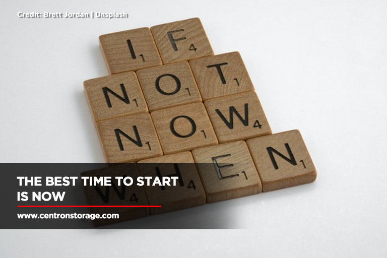 The best time to start is now