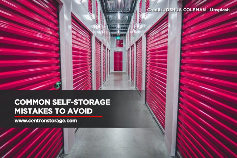Common Self-Storage Mistakes to Avoid
