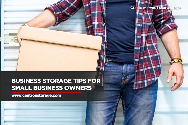 Business Storage Tips for Small Business Owners