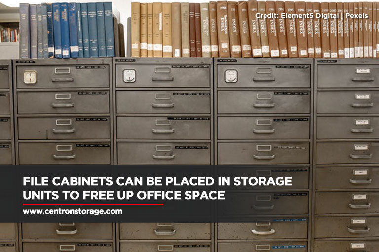 File cabinets can be placed in storage units to free up office space